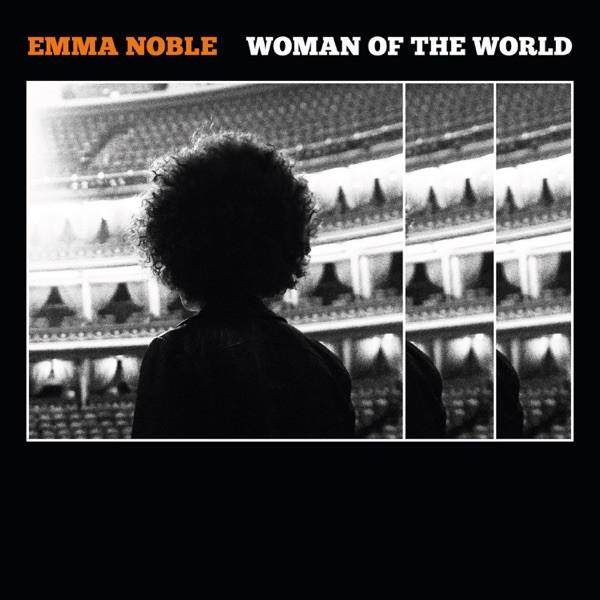 Emma Noble - Women Of The World