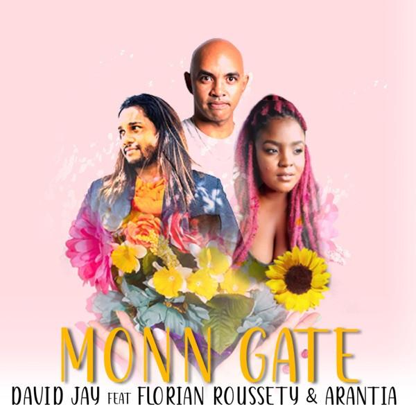 David Jay feat Arantia & Florian Roussety - Monn Gate