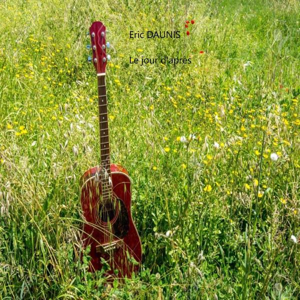 Eric Daunis - Le jour d'apres