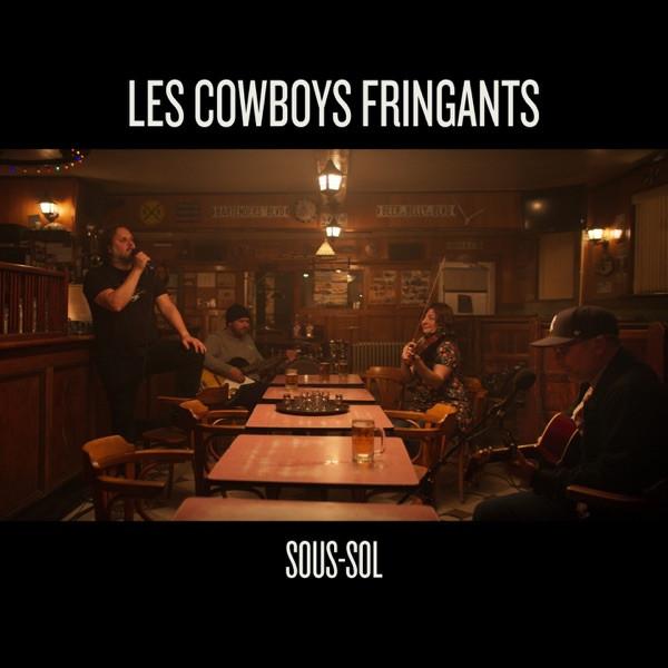LES COWBOYS FRINGANTS - Sous-sol