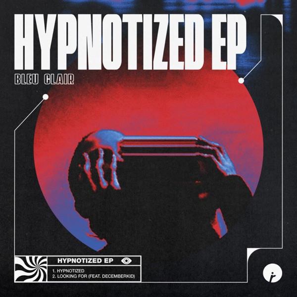 Bleu Clair - Hypnotized