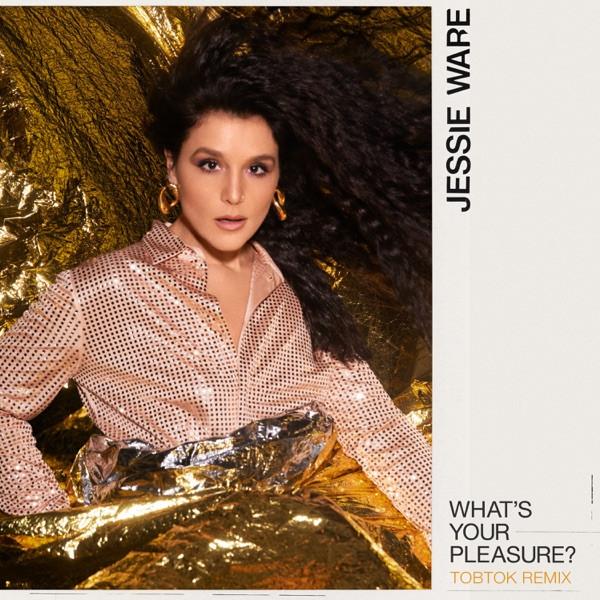 Jessie Ware, Tobtok - What's Your Pleasure - (Tobtok Remix)