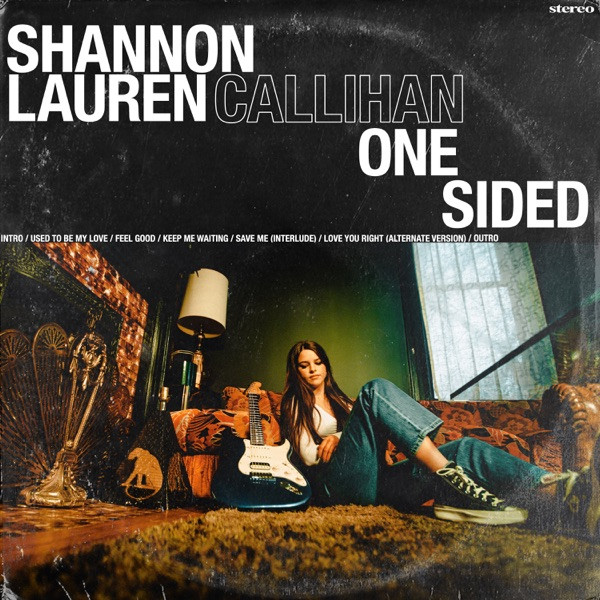 Shannon Lauren Callihan - Used To Be My Love