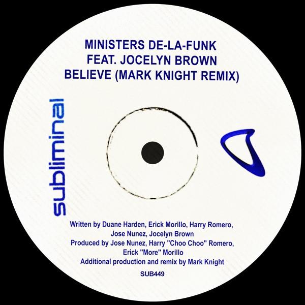 Ministers de la Funk, Jocelyn Brown, Mark Knight - Believe - Mark Knight Remix