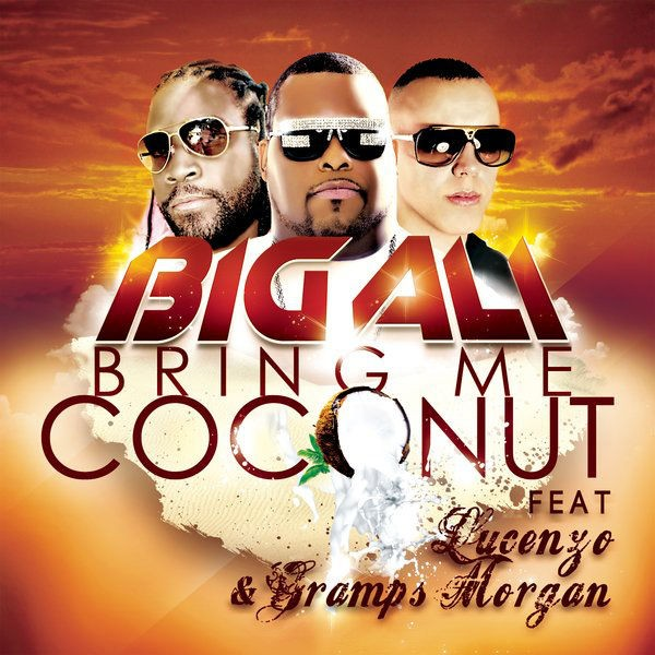 Bring Me Coconut feat. Gramps & Lucenzo - Radio Edit