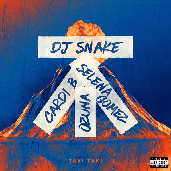 DJ Snake ft Selena Gomez ,Ozuna