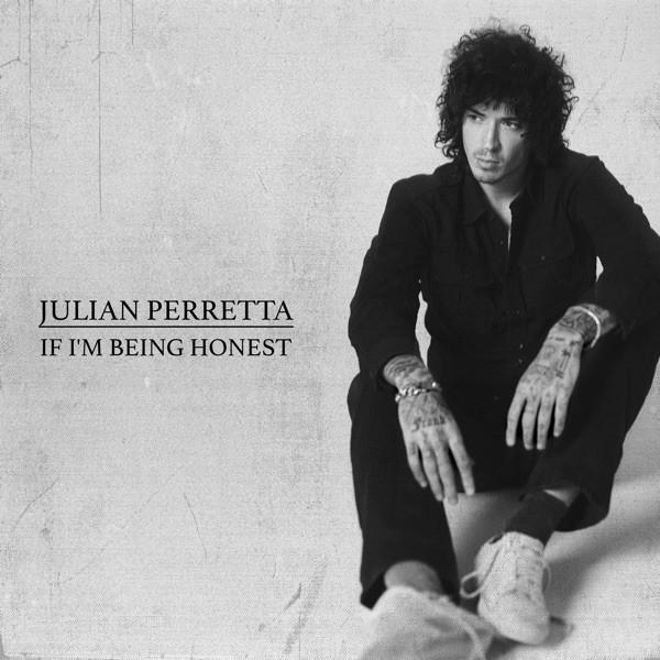 JULIAN PERRETTA - If i'm being honest