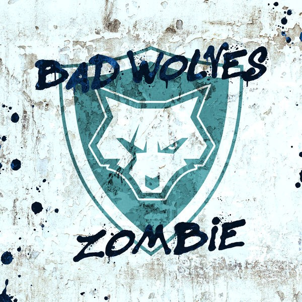 zombie - bad wolves