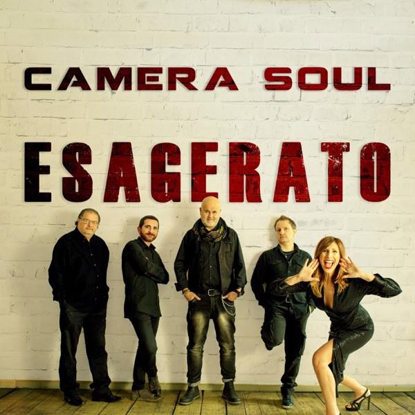 Camera Soul - Esagerato
