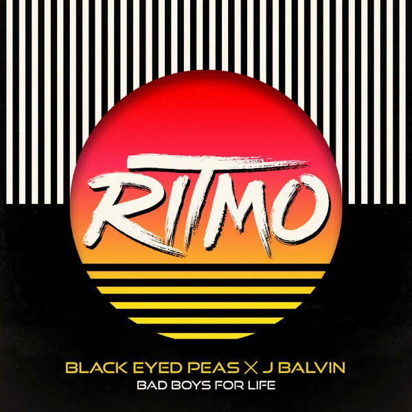 Black Eyed Peas + J Balvin - Ritmo (Bad Boys For Life)
