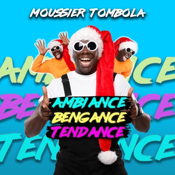Moussier tombola - Ambiance bengance tendance