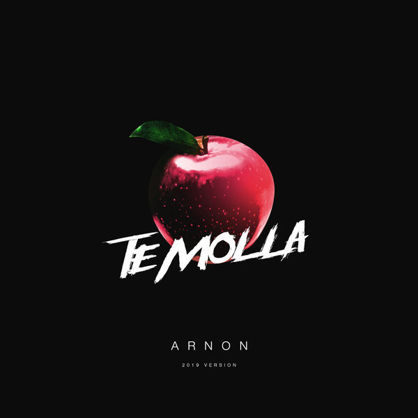 ARNON - TE MOLLA (2019 VERSION)