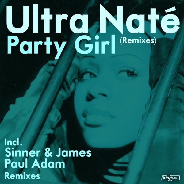 Ultra Naté, Sinner & James - Party Girl (Turn Me Loose)