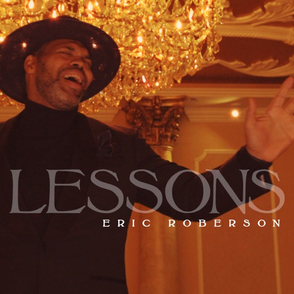 Eric Roberson - Lessons