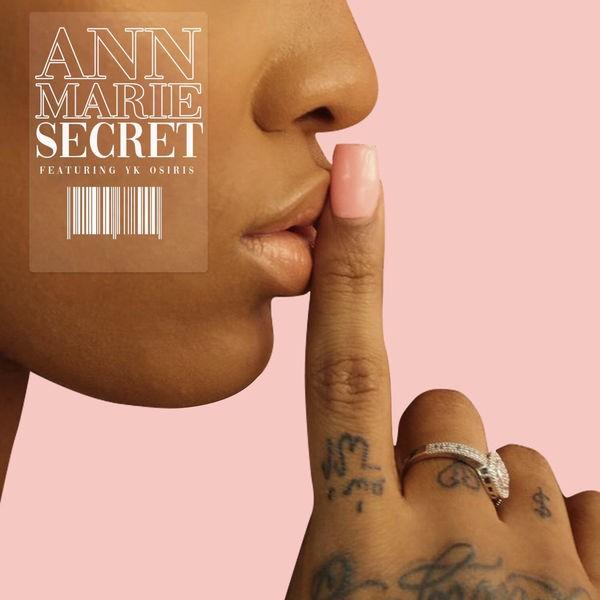 Ann Marie Feat. YK Osiris - Secret
