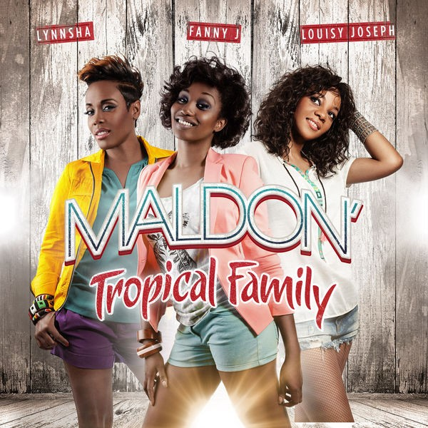 Maldon (Tropical Family) [Radio Edit]