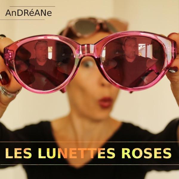 Andréane - Les Lunettes Roses
