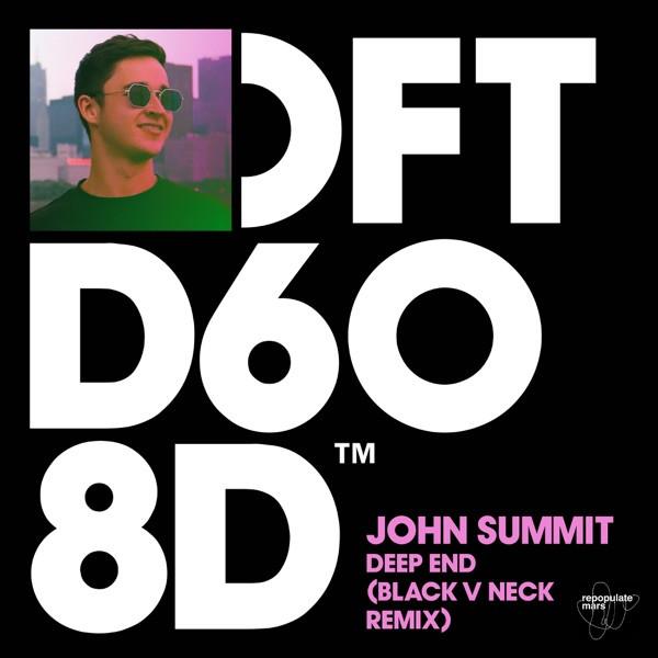 Deep End (Black V Neck Remix) - John Summit
