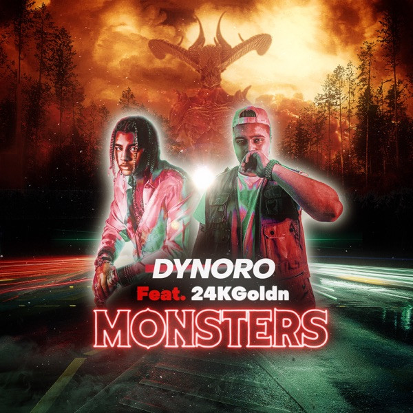 DYNORO & 24KGOLDN - MONSTERS