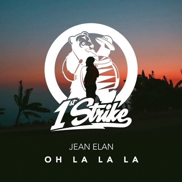 Jean Elan - Oh La La La