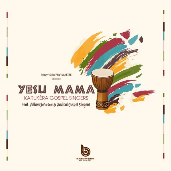 Karukéra Gospel Singers - Yesu Mama