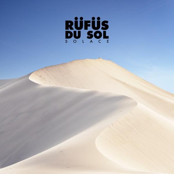 No Place - RÜFÜS DU SOL