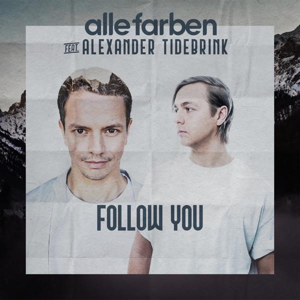 Alle Farben - Follow You