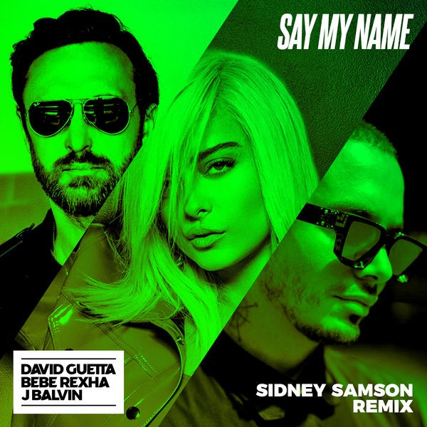 David Guetta ft Bebe Rexha - Say my name