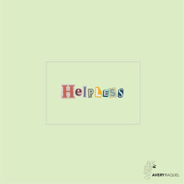Avery Raquel - Helpless