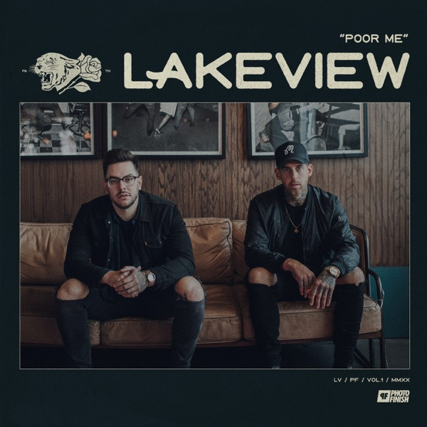 Lakeview - Poor Me