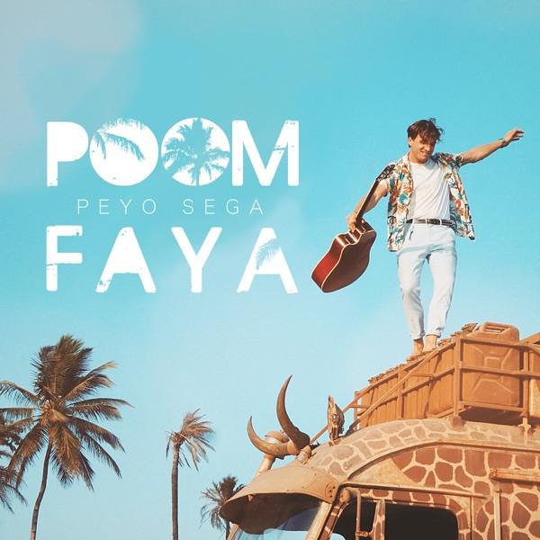 Peyo Sega - Poom Faya