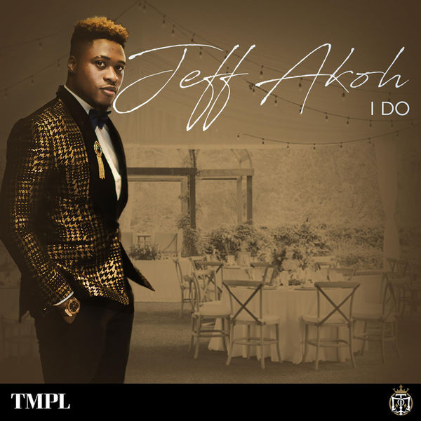 Jeff Akoh - I Do