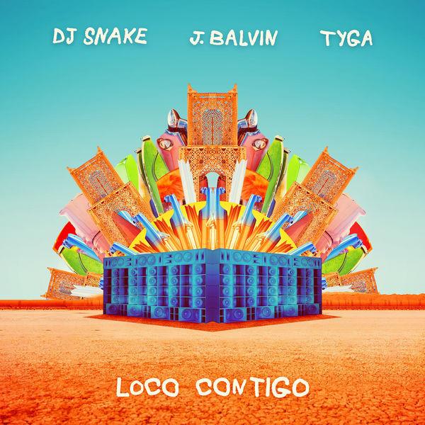 DJ Snake Ft. J Balvin & Tyga - Loco Contigo