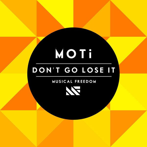 Don't Go Lose It - Original Mix