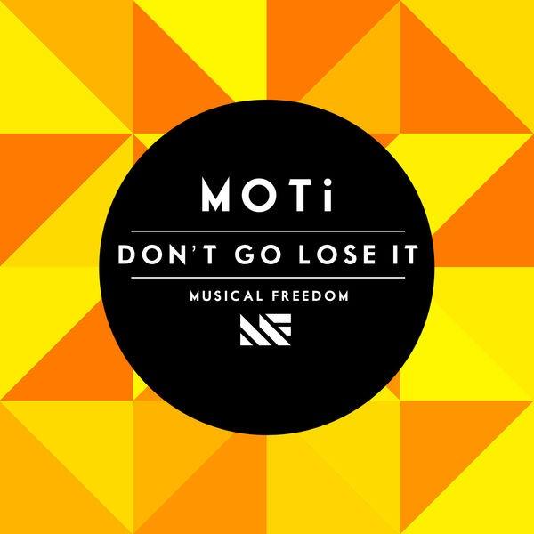 Don't Go Lose It - Original Mix