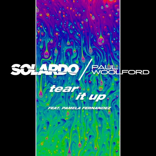Solardo & Paul Woolford - Tear it Up