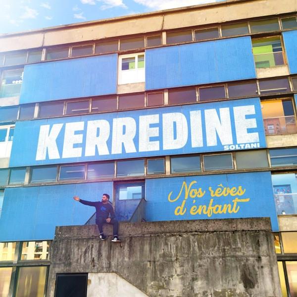 Kerredine Soltani - NOS REVES D'ENFANT