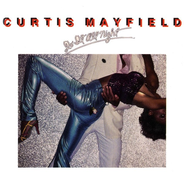 Curtis Mayfield - You Are, You Are