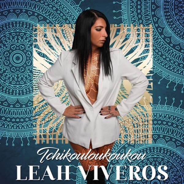 Leah VIVEROS - Tchikouloukoukou