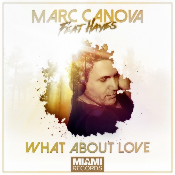 Marc CANOVA - What About Love