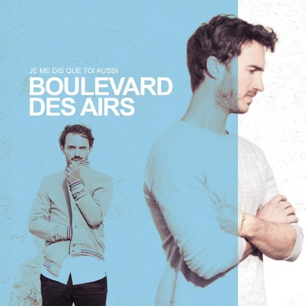 PATRICK BRUEL + BOULEVARD DES AIRS - Tous Les Deux