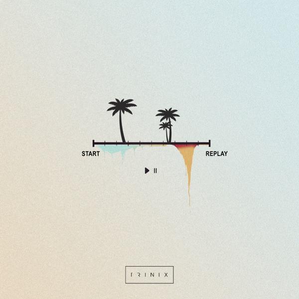 TRINIX - Replay (feat. MOZE)