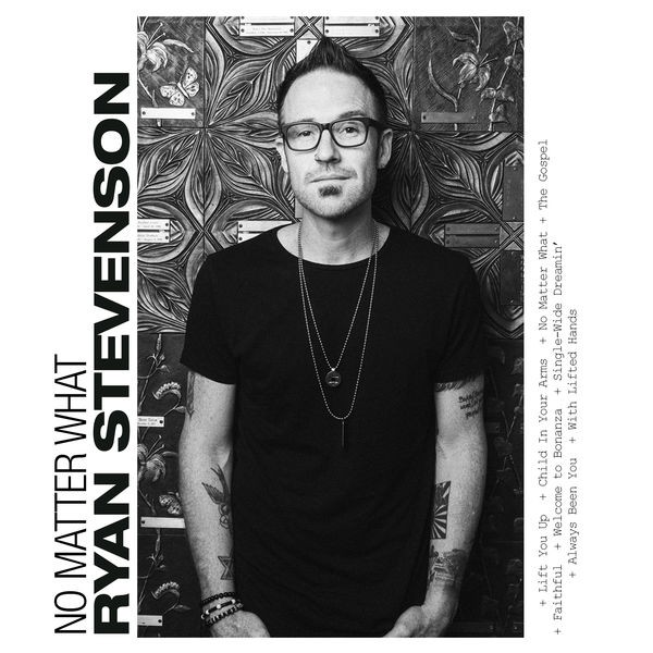 Ryan Stevenson - No Matter What