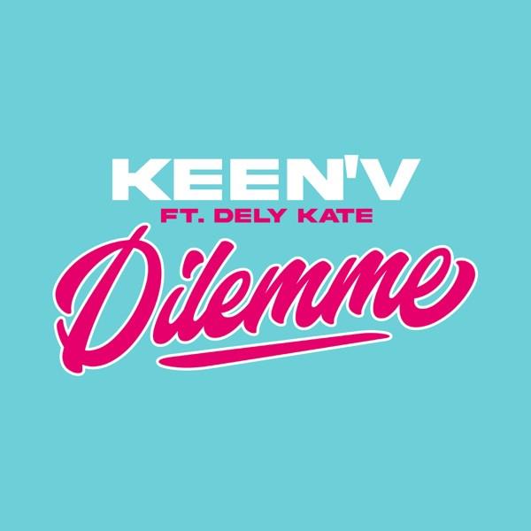 KEEN'V - Dilemme