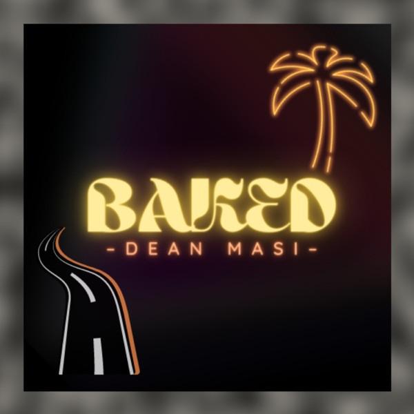 Dean Masi - Dean Masi - Baked