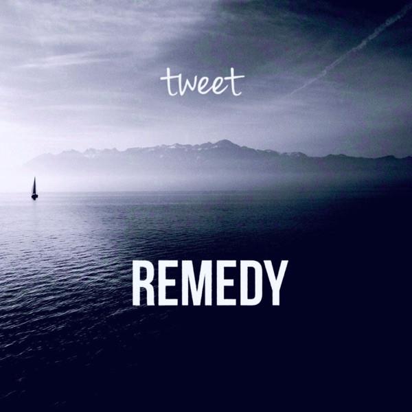 Tweet - Remedy