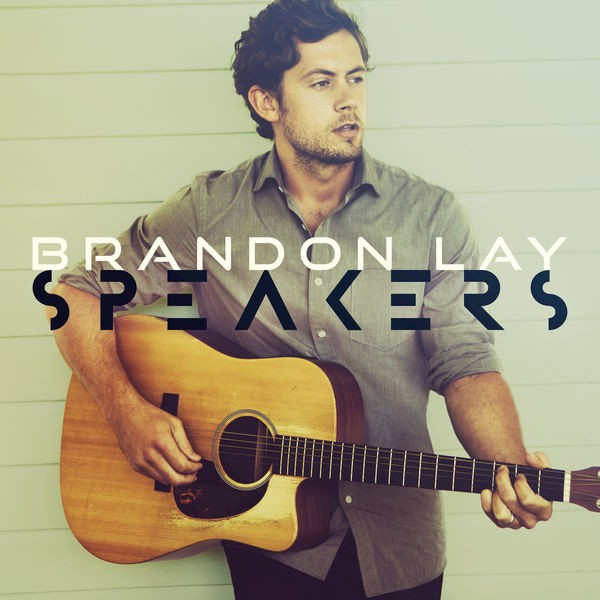 Brandon Lay - Let It