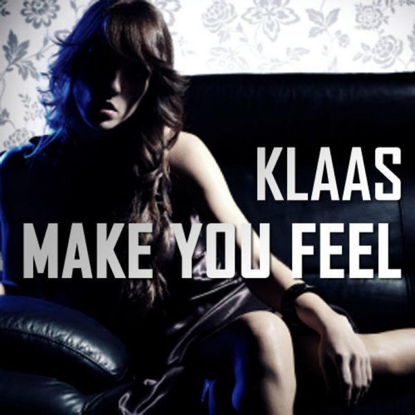 Make You Feel (Klaas Stomp Vocal Edit)