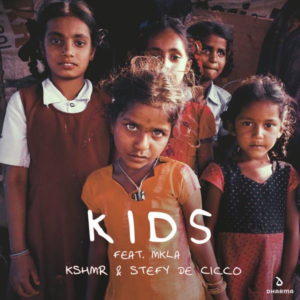KSHMR & Stefy De Cicco - Kids