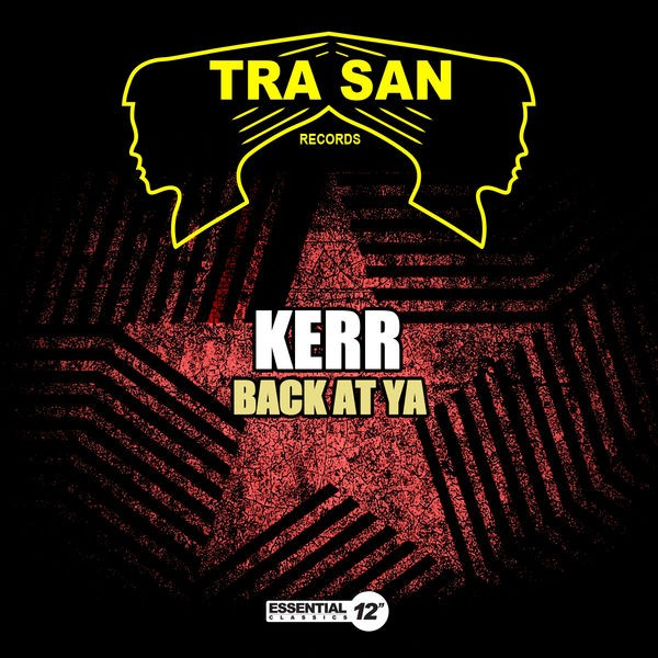 Kerr - Back at Ya